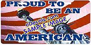 American Flag Proud To Be An American Aluminum License Plate LIC105