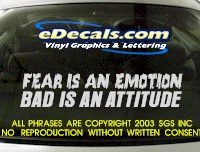 BMP101 Fear Is An Emotion Bumper Sticker Decal