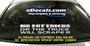 BMP107 No Fat Chicks Bumper Sticker Decal