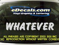 BMP108 Whatever Bumper Sticker Decal