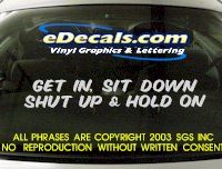 BMP114 Get In Sit Down Bumper Sticker Decal