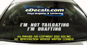 BMP133 I'm Not Tailgating Bumper Sticker Decal