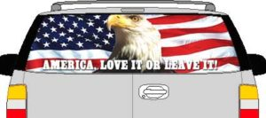 CLR130 Eagle Flag Love It Or Leave It Vision Rear Window Mural Decal