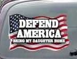 CNF166 Defend America Bring My Daughter Home Patriotic American Flag Decal