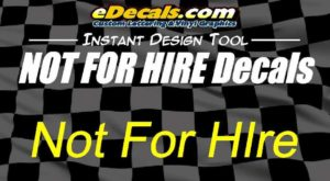 Not For Hire Lettering Decal Stickers