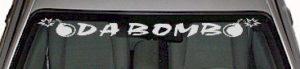 WSD304 Da Bomb Windshield Decal