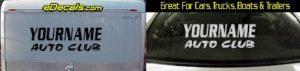 Custom445 Custom YOURNAMEHERE Auto Club Decal