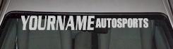 Custom485 Custom YOURNAMEHERE Autosports Decal